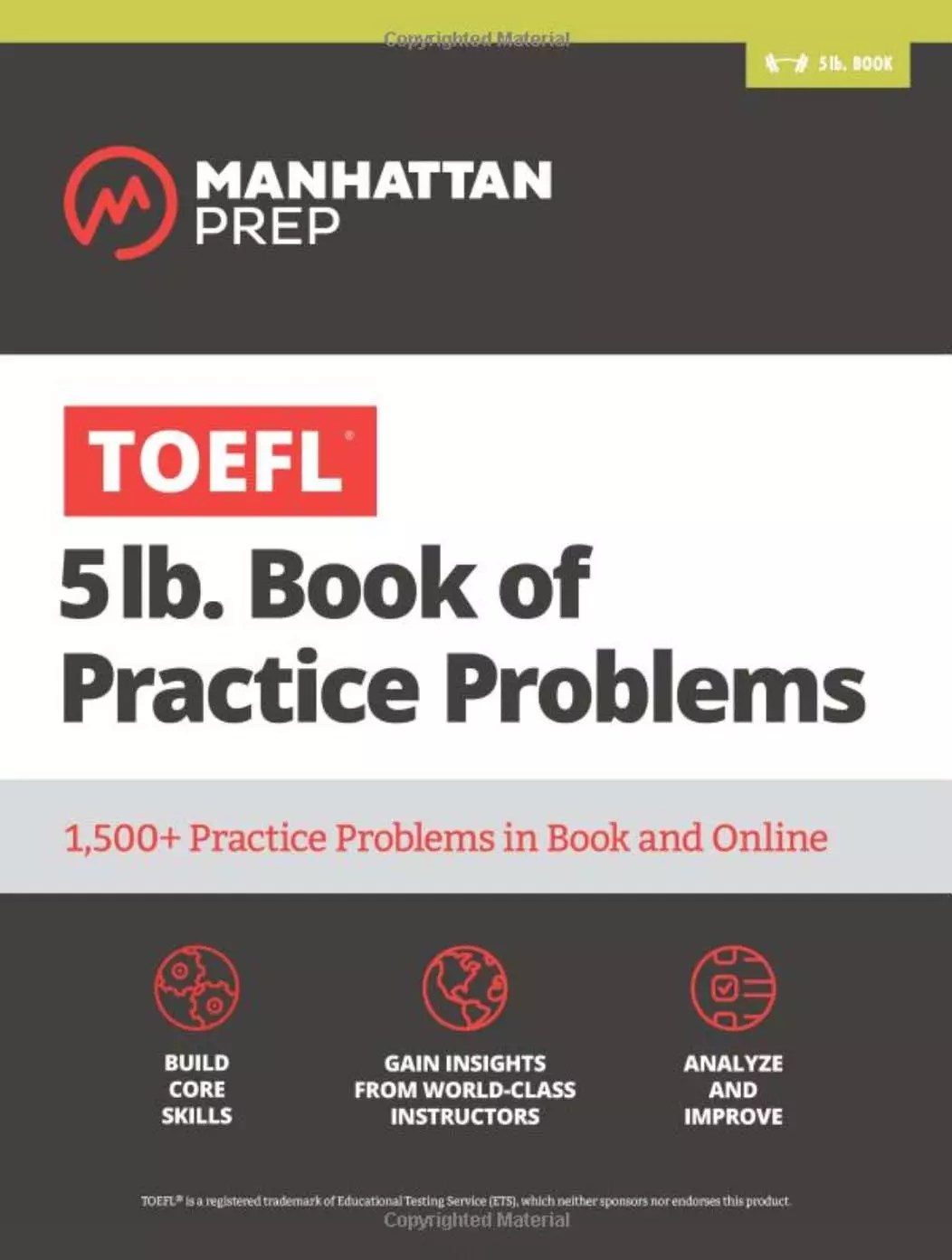 5 lb. Book of TOEFL Practice Problems by Manhattan Prep
