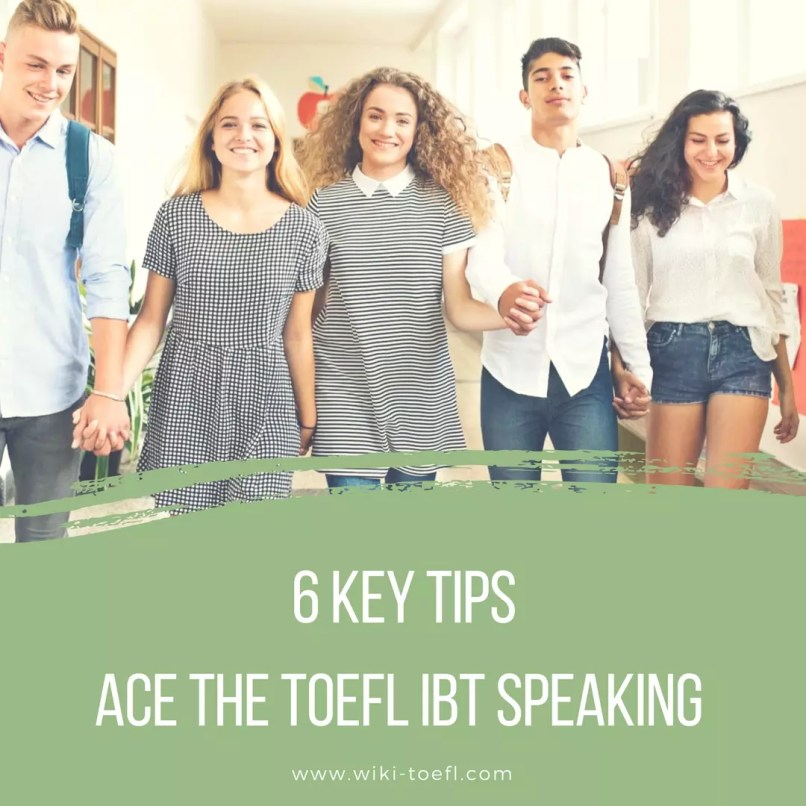 How to Ace the TOEFL iBT Speaking with 6 Key Tips