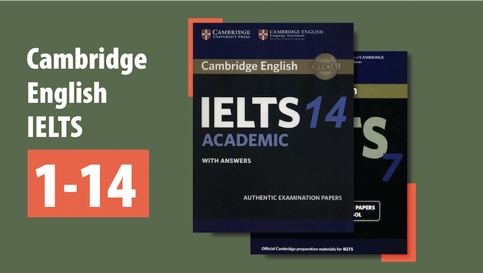 Cambridge IELTS 1 - 14
