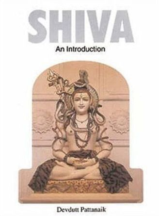 Devdutt Pattanaik's first book- Shiva An Introduction