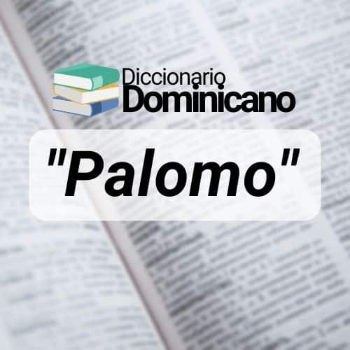 palomo en Republica Dominicana