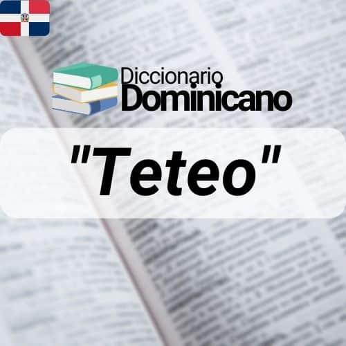 Significado Teteo en rd