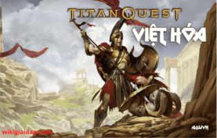 titan quest việt hóa