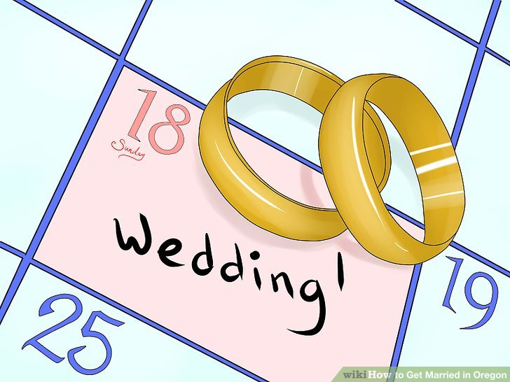 How To Get Married In Oregon: 14 Steps (with Pictures