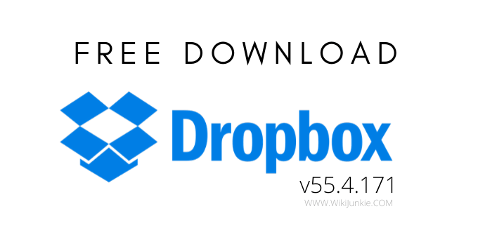 Download Dropbox v55.4.171 Free - Sharing and Storing Information