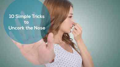 Photo of How to Unclog Your Nose Quickly? – 10 Simple Tricks to Uncork the Nose