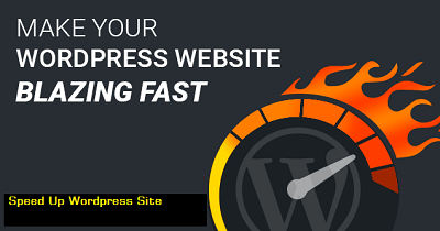 How to Speed up WordPress, wp site speed enhance, wp sire speed up process