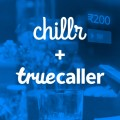 Truecaller acquires Indian instant P2P money transfer and utility payments app Chillr