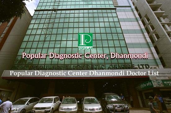 Popular Diagnostic Center Dhanmondi Doctor List