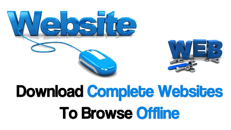 How To Download Complete Websites To Browse Offline