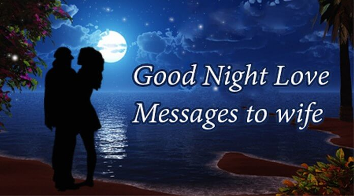Love Good Night Messages for Wife