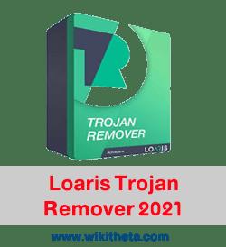 تحميل برنامج إزالة فيروس التروجان Loris Trojan Remover 2021 للكمبيوتر وللهواتف