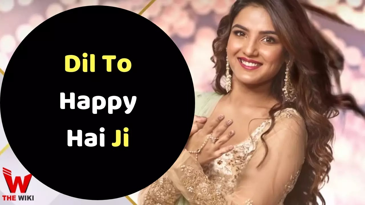Dil To Happy Hai Ji (Star Plus)