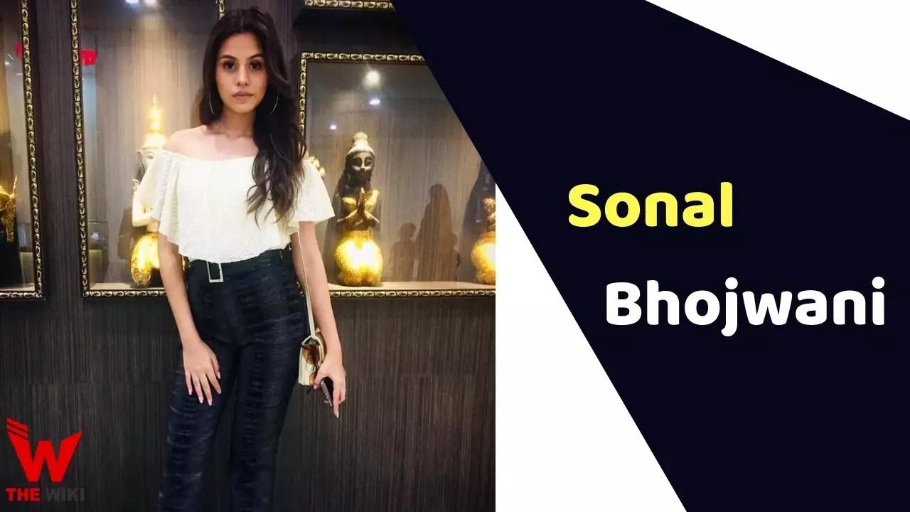 Sonal Bhojwani (Actress)