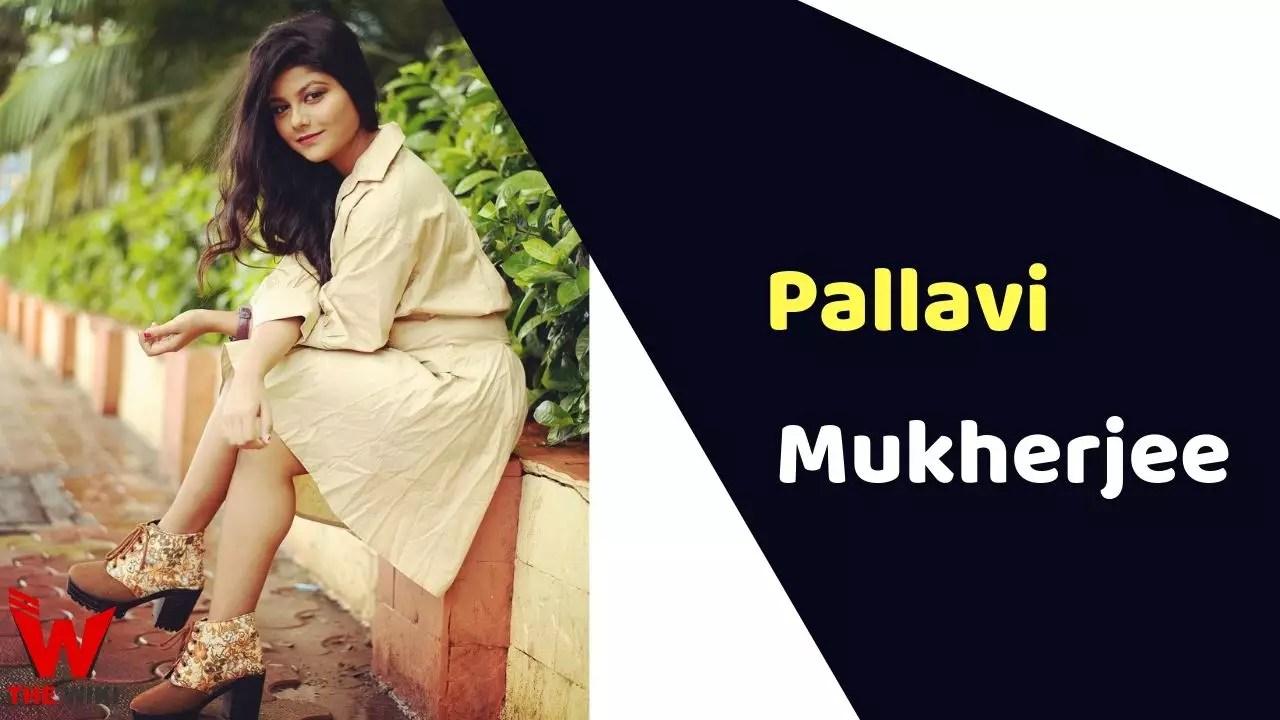 Pallavi Mukherjee (Actress)