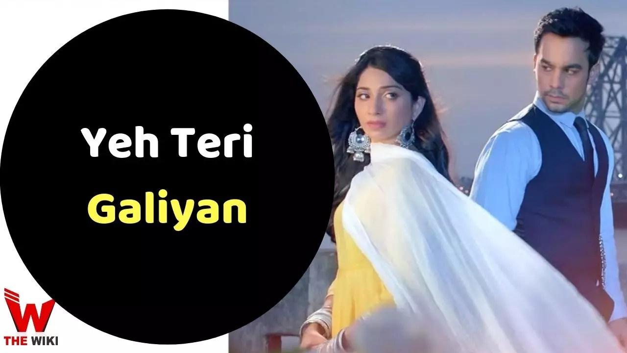 Ye Teri Galiyan (Zee TV)