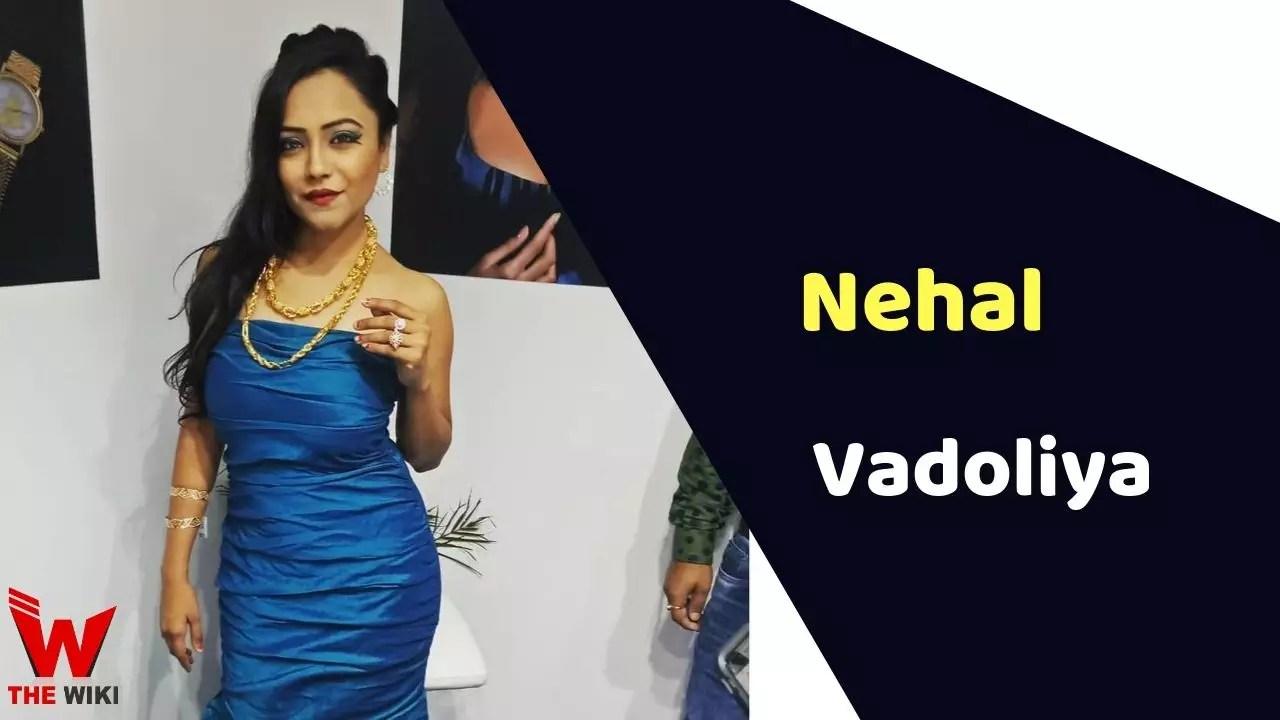 Nehal Vadoliya (Actress)