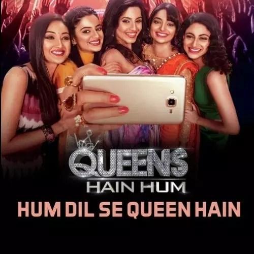 Queens Hain Hum (2016)