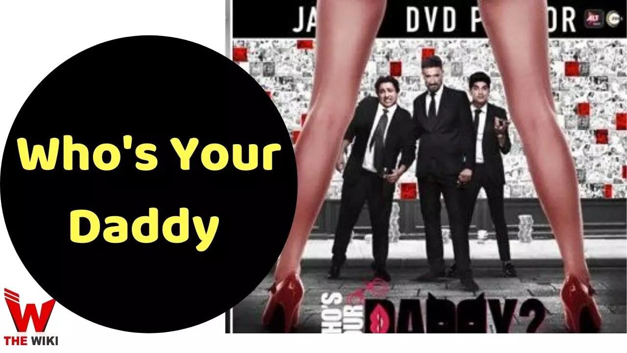 Who's Your Daddy (ALT Balaji)