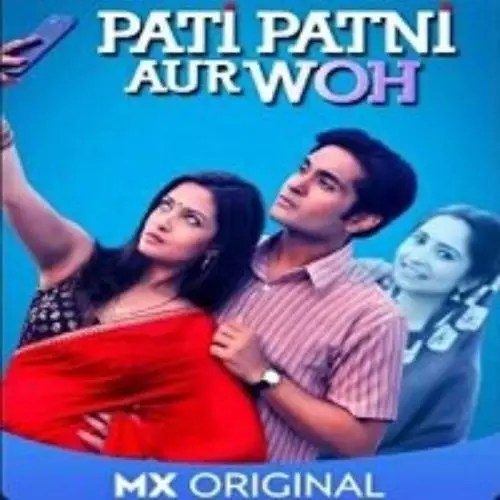 Pati Patni Aur Woh (2020)