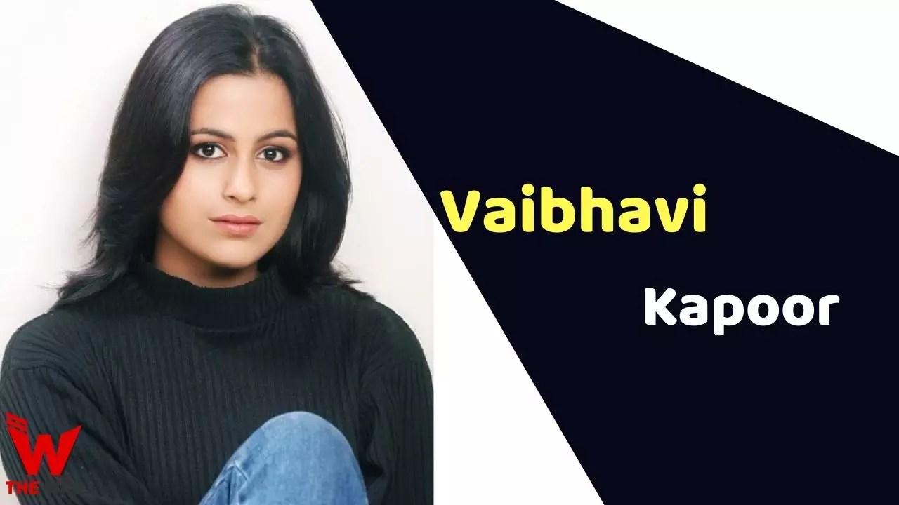 Vaibhavi Kapoor (Actress)