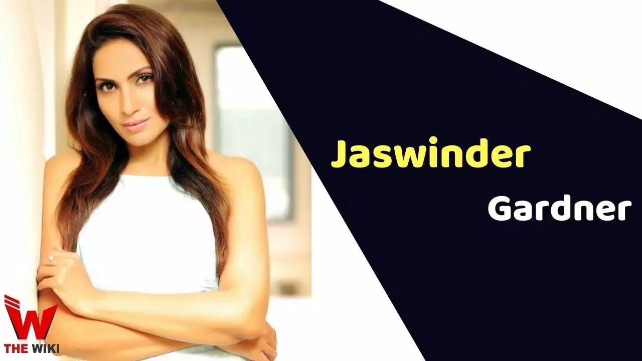 Jaswinder Gardner (Actress)