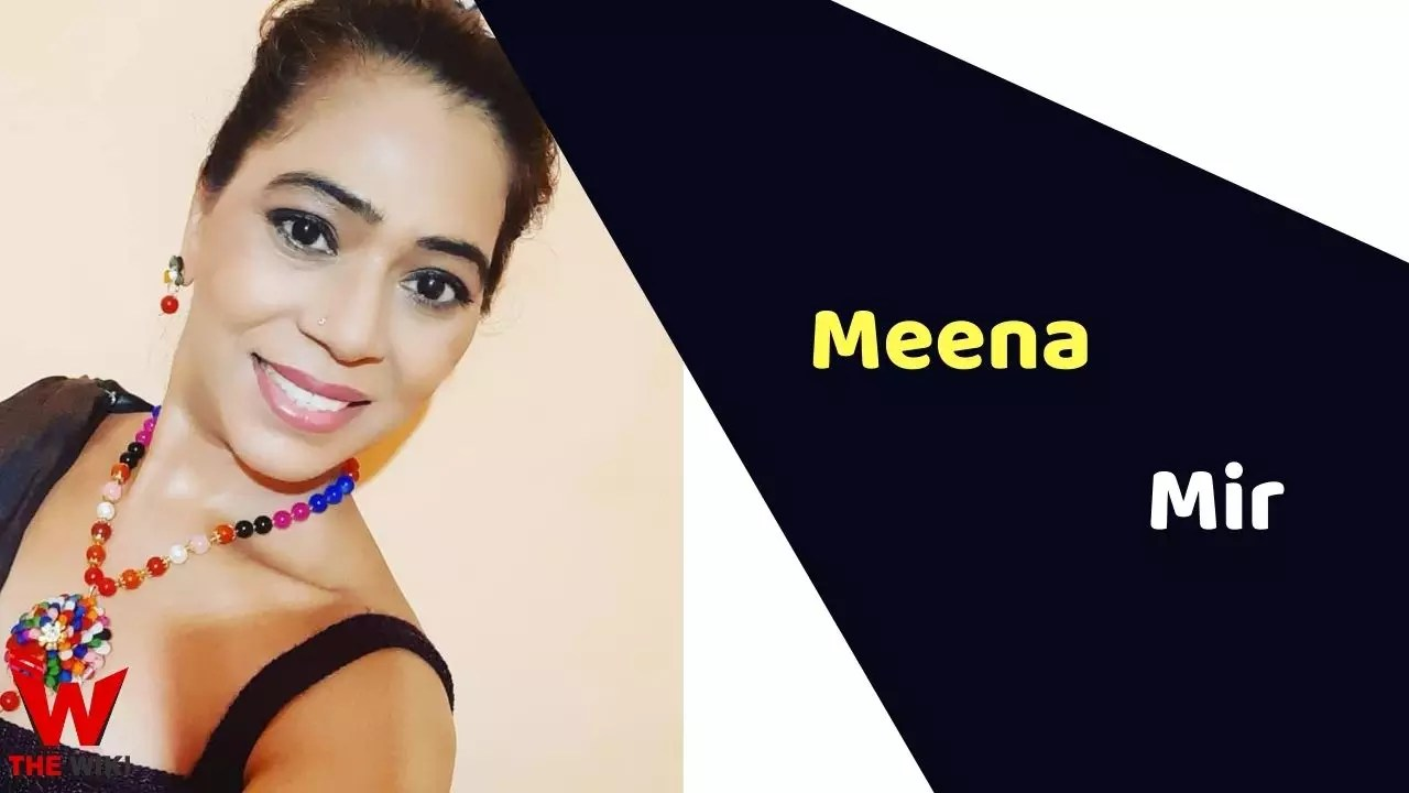 Meena Mir (Actress)
