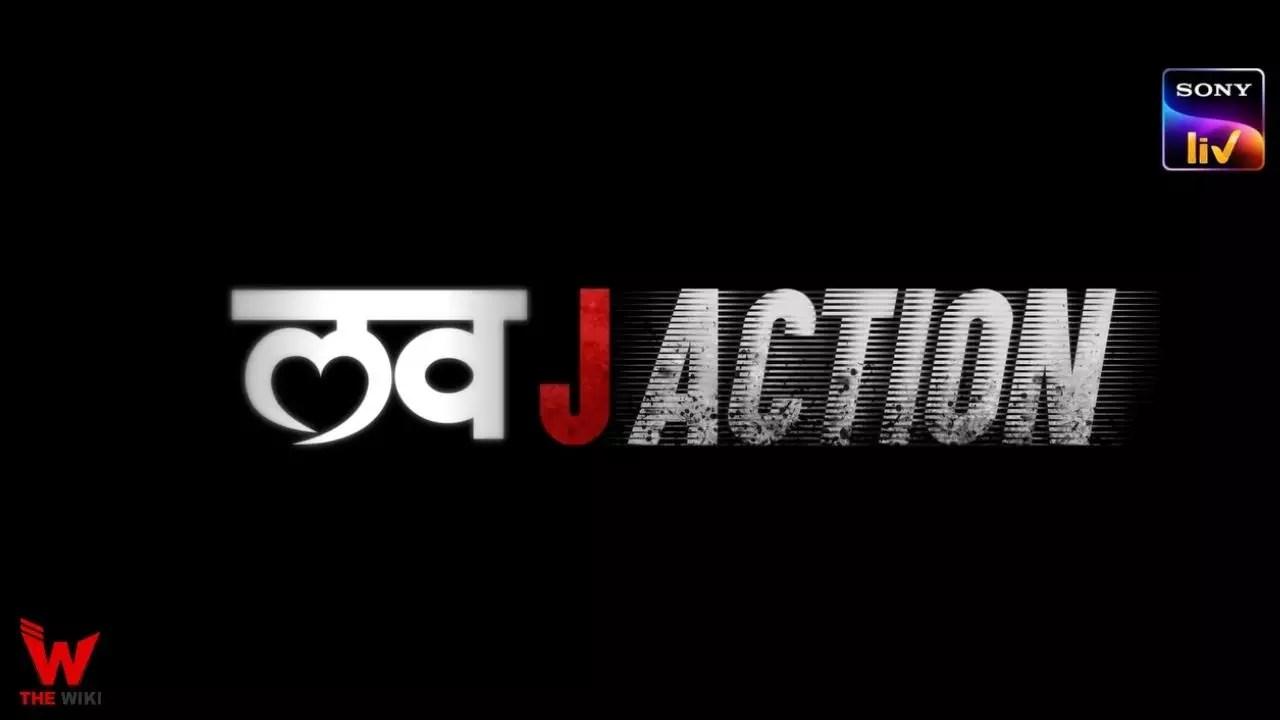 Love J Action (Sony Liv)