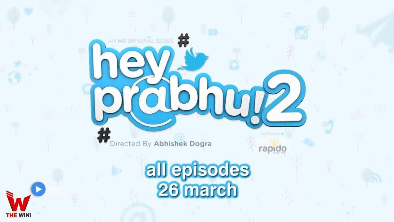 Hey Prabhu 2 (MX Player)