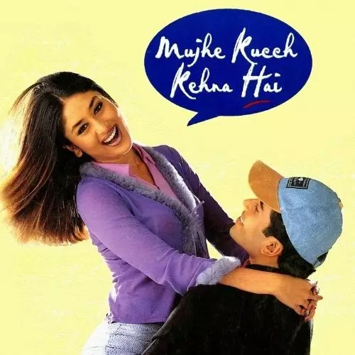 Mujhe Kuch Kehna Hai (2001)