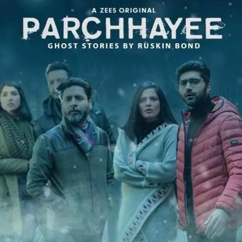 Parchhayee (2019)