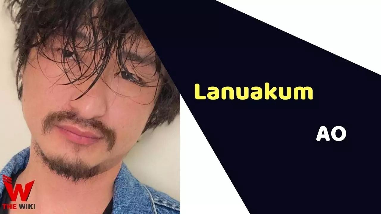 Lanuakum AO (Actor)