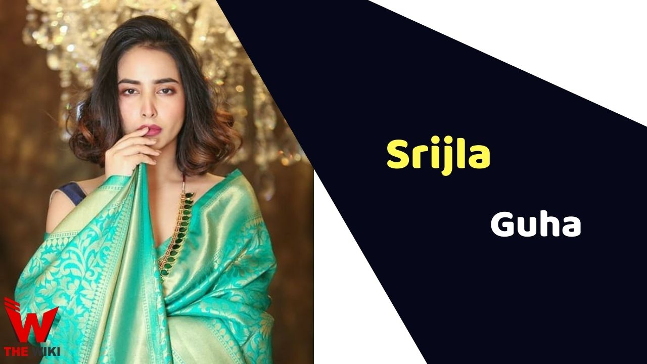 Srijla Guha (Actress)