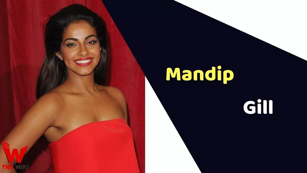 Mandip Gill (Actress)