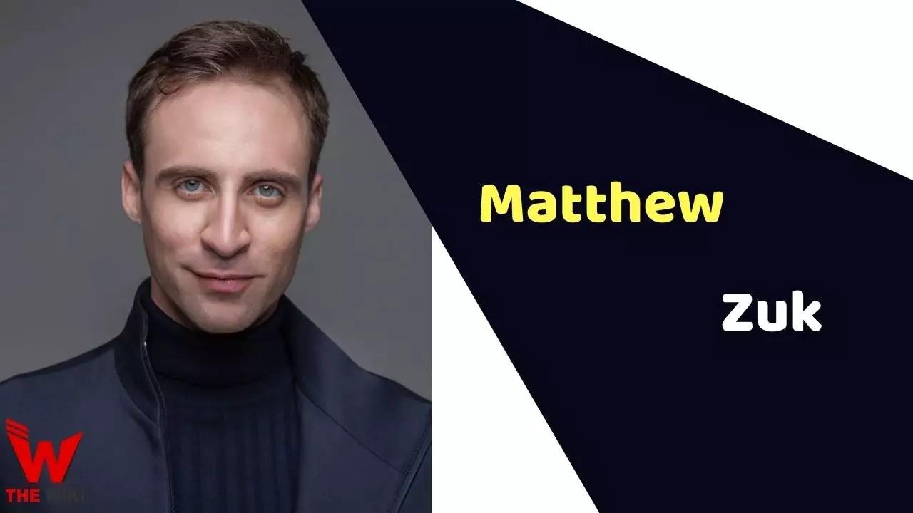 Matthew Zuk (Actor)