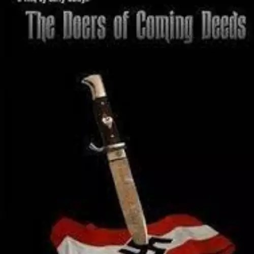The Doers of Coming Deeds (2006)