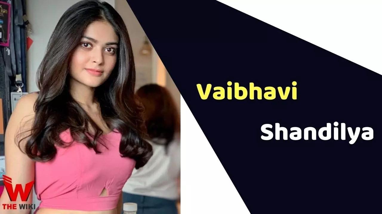 Vaibhavi Shandilya (Actress)