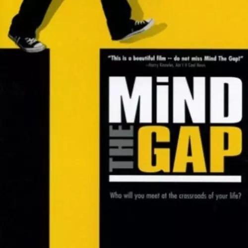 माइंड द गैप (2004)