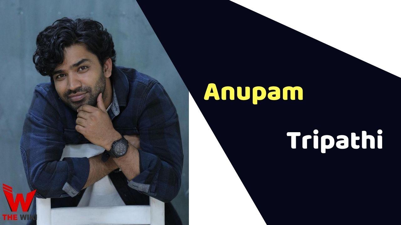 Anupam Tripathi (Actor)