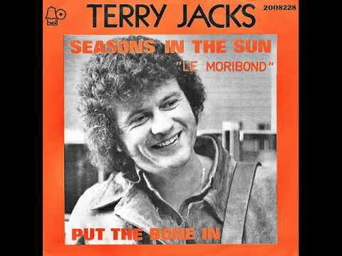 Seasons In The Sun by Terry Jacks