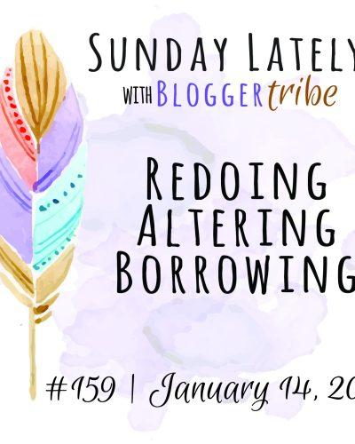 Sunday Lately :: Week 159
