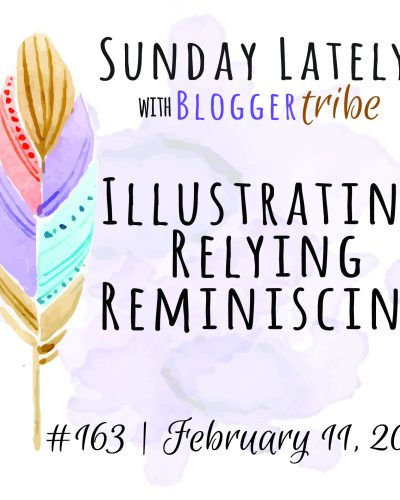 Sunday Lately :: Week 163
