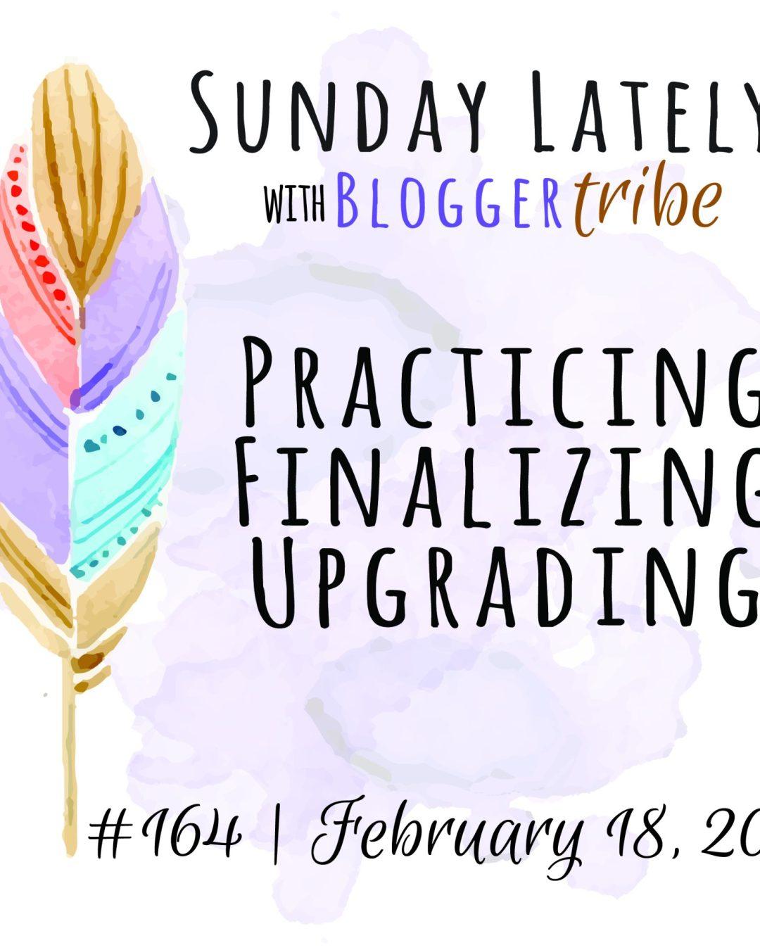 Sunday Lately :: Week 164