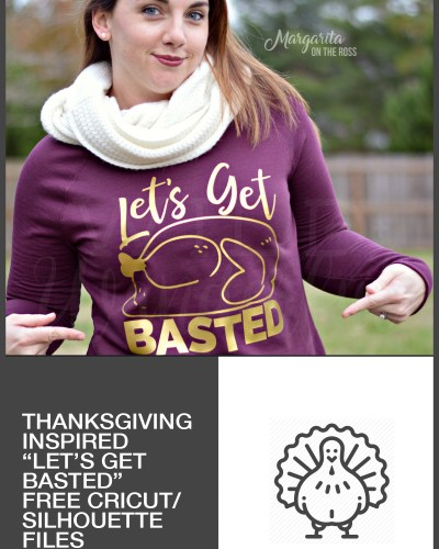 Let's Get Basted :: FREE Thanksgiving Silhouette / Cricut Cut File