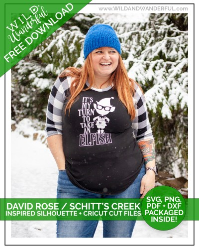 It's My Turn to Take an Elfish :: FREE Schitt's Creek / David Rose Inspired Silhouette + Cricut Cut Files!