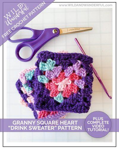 Granny Square Heart Drink Sweater | Free Crochet Pattern + Video Tutorial!