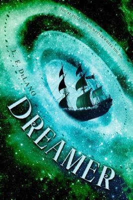 Dreamer by L.E. DeLano