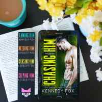 RELEASE REVIEW BLAST [REVIEW + EXCERPT]:  CHASING HIM (BISHOP BROTHERS #3) BY KENNEDY FOX