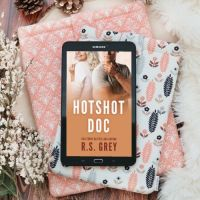 RELEASE DAY BLITZ:  Hotshot Doc by R.S. Grey