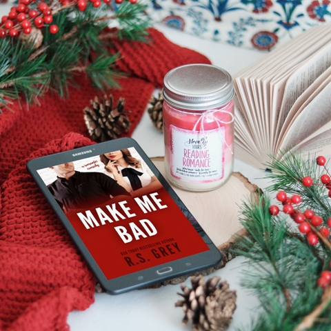 COVER + BLURB REVEAL: Make Me Bad by R.S. Grey